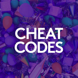 CHEAT CODES, Monday, August 24th, 2020
