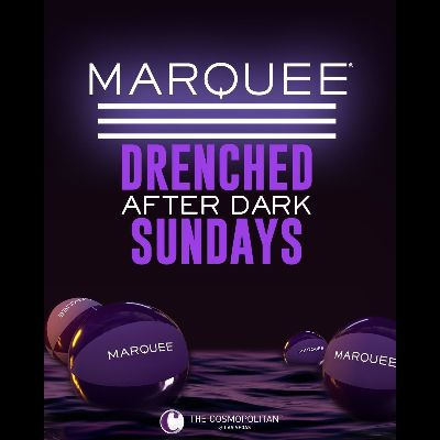 DRENCHED AFTER DARK, Sunday, April 25th, 2021