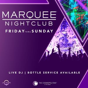 MARQUEE NIGHTCLUB, Saturday, May 22nd, 2021