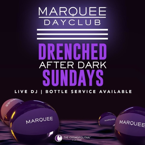 DRENCHED AFTER DARK: DAMAGED GOODS at Marquee Nightclub thumbnail