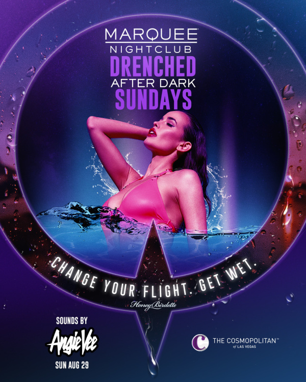 DRENCHED AFTER DARK: ANGIE VEE at Marquee Nightclub thumbnail