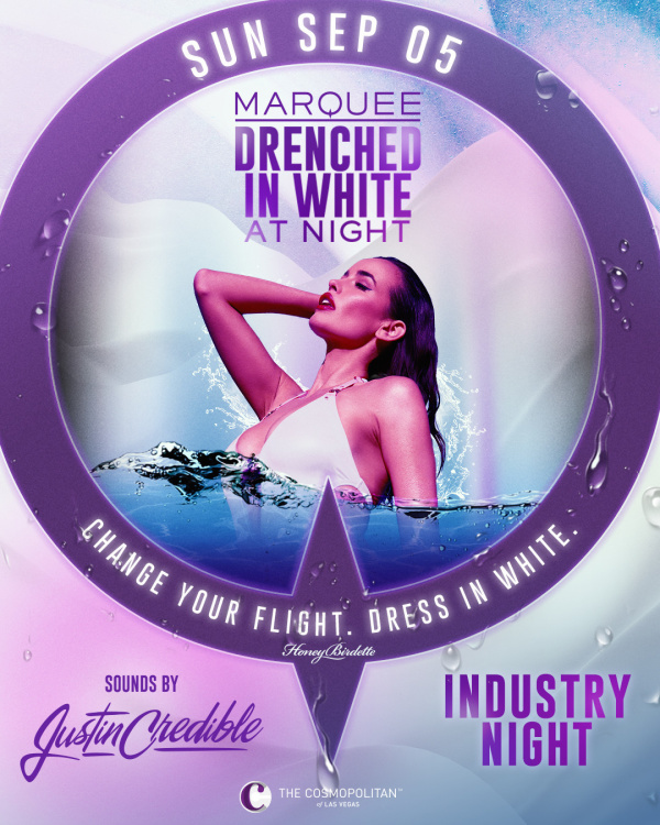 LDW DRENCHED AFTER DARK: JUSTIN CREDIBLE at Marquee Nightclub thumbnail