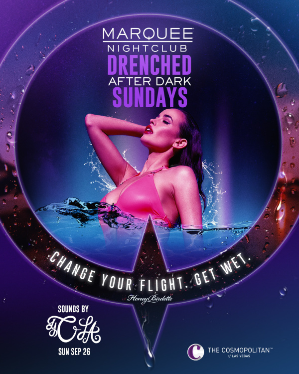 DRENCHED AFTER DARK: CLA at Marquee Nightclub thumbnail