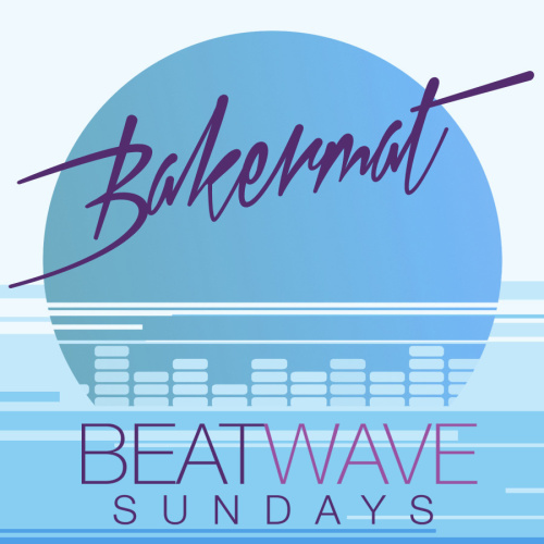 BAKERMAT - Marquee Day Club