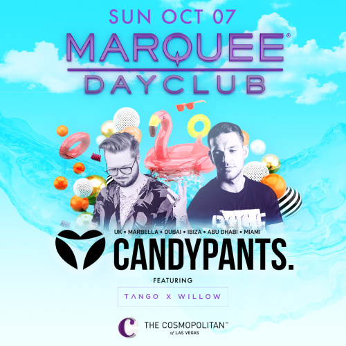 CANDYPANTS : TANGO X WILLOW - Marquee Day Club
