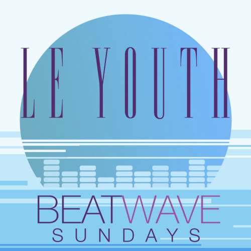 LE YOUTH - Marquee Day Club