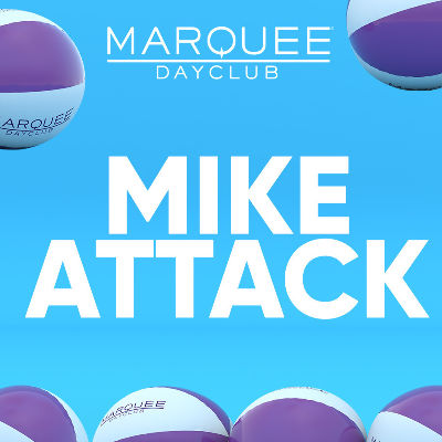 MIKE ATTACK, Saturday, March 9th, 2019