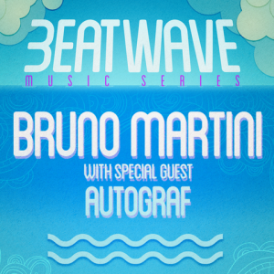 BRUNO MARTINI WITH SPECIAL GUEST AUTOGRAF, Sunday, July 21st, 2019