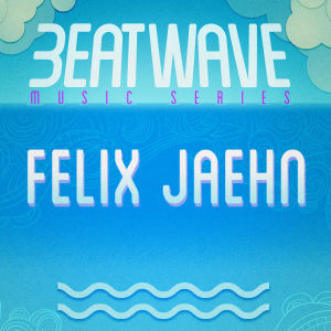 FELIX JAEHN, Sunday, August 25th, 2019