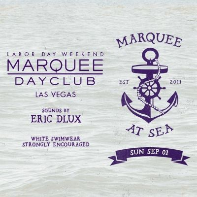 LABOR DAY WEEKEND: MARQUEE AT SEA WITH SOUNDS BY ERIC DLUX, Sunday, September 1st, 2019