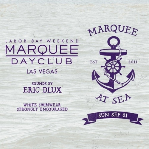 LABOR DAY WEEKEND: MARQUEE AT SEA WITH SOUNDS BY ERIC DLUX - Marquee Day Club