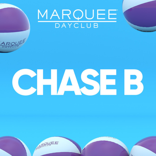 CHASE B - Marquee Day Club
