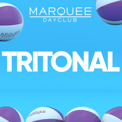TRITONAL - Marquee Day Club
