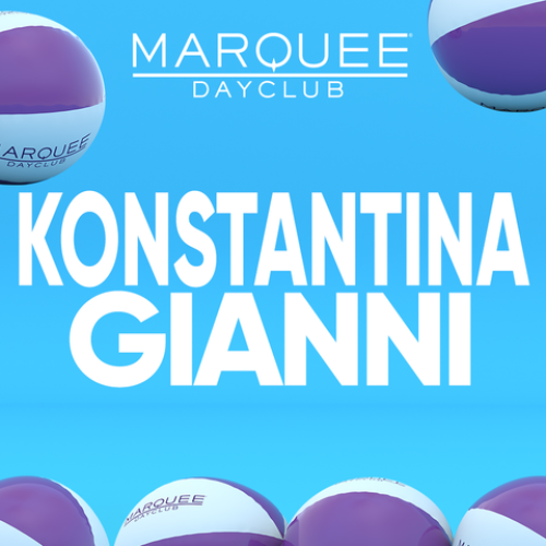 KONSTANTINA GIANNI - Marquee Day Club