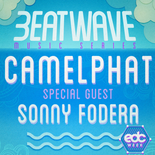 EDC WEEK : CAMELPHAT & SONNY FODERA - Marquee Day Club
