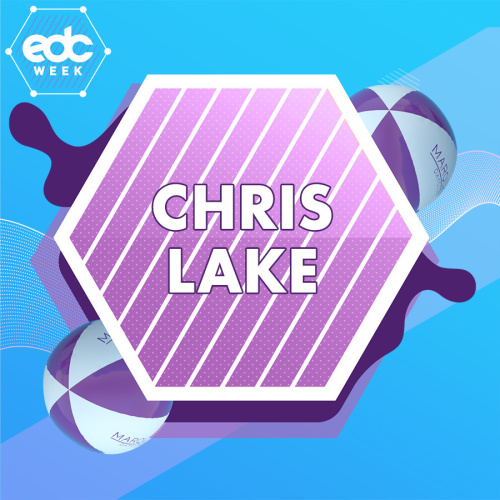 EDC WEEK : CHRIS LAKE - Marquee Day Club