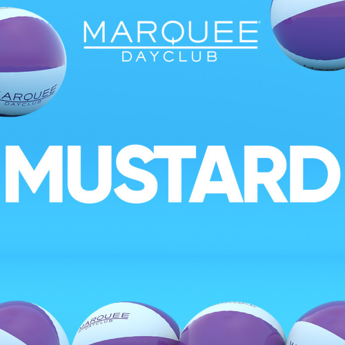 MUSTARD - Marquee Day Club