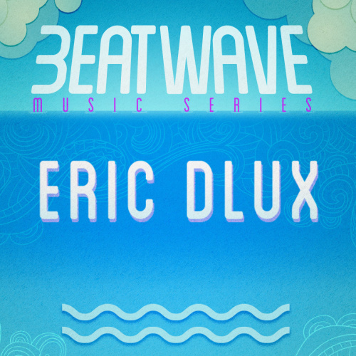 ERIC DLUX - Marquee Day Club