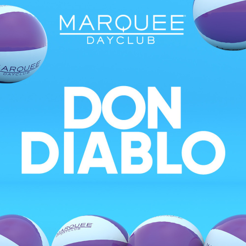 DON DIABLO - Marquee Day Club