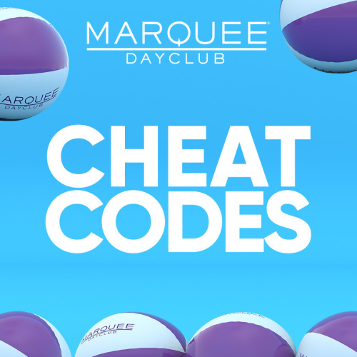 CHEAT CODES - Marquee Day Club