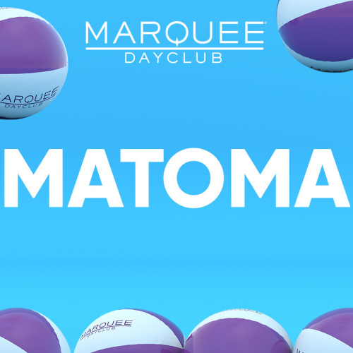 MATOMA - Marquee Day Club
