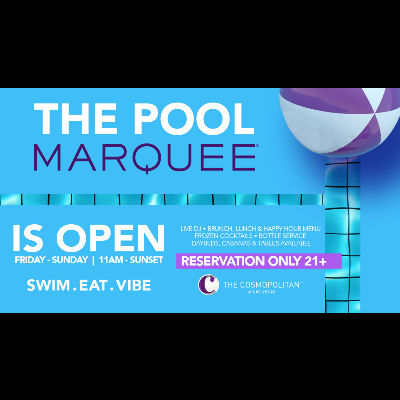 MARQUEE POOL, Saturday, August 15th, 2020