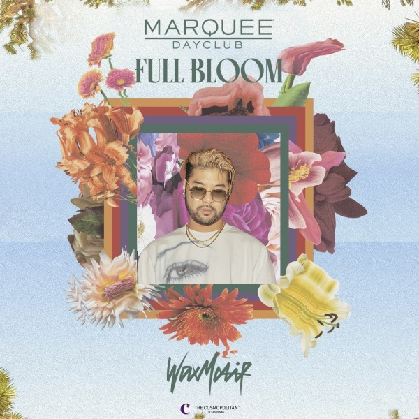 FULL BLOOM: WAX MOTIF at Marquee Dayclub thumbnail