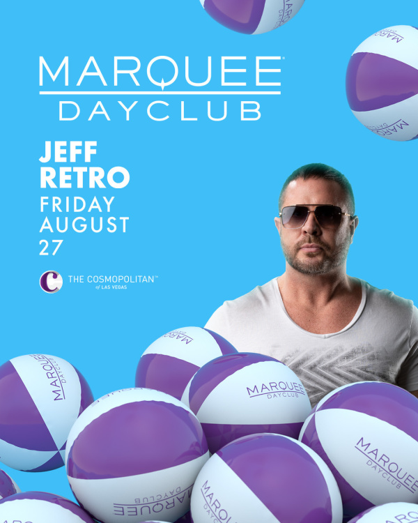 JEFF RETRO at Marquee Dayclub thumbnail