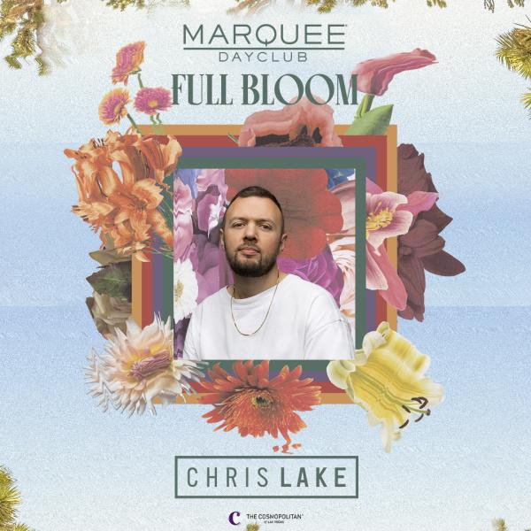 FULL BLOOM: CHRIS LAKE at Marquee Dayclub thumbnail