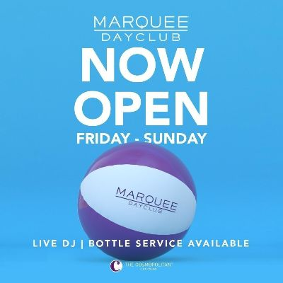 MARQUEE DAYCLUB, Friday, May 28th, 2021