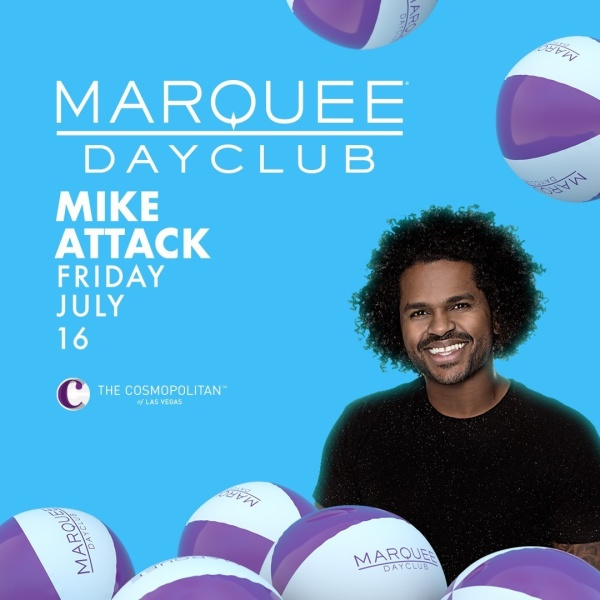 MIKE ATTACK at Marquee Dayclub thumbnail