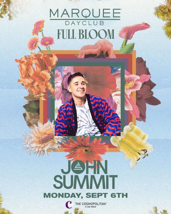 FULL BLOOM: JOHN SUMMIT at Marquee Dayclub thumbnail