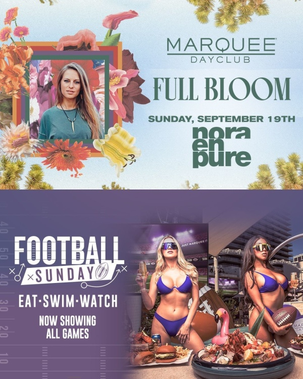 FULL BLOOM: NORA EN PURE + FOOTBALL SUNDAY at Marquee Dayclub thumbnail