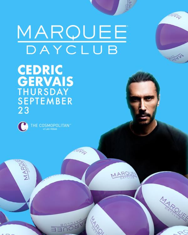 CEDRIC GERVAIS at Marquee Dayclub thumbnail