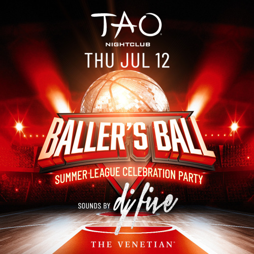 Baller's Ball with DJ FIVE - TAO Nightclub