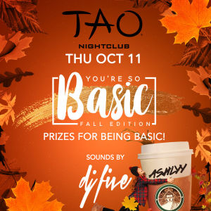 YOU'RE SO BASIC: FALL EDITION w/ DJ FIVE, Thursday, October 11th, 2018