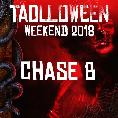 HALLOWEEN 2018 - CHASE B, Thursday, October 25th, 2018