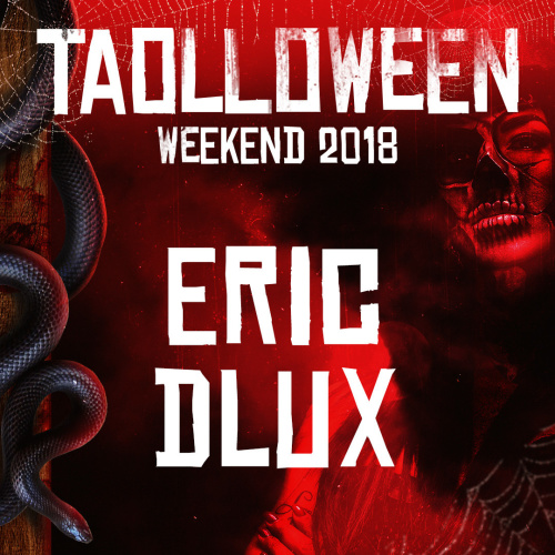 HALLOWEEN 2018 - ERIC DLUX - TAO Nightclub