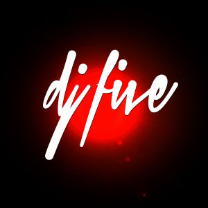 DJ FIVE, Thursday, November 8th, 2018