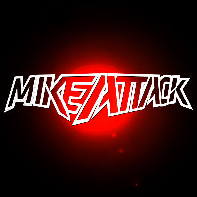 MIKE ATTACK, Saturday, December 22nd, 2018