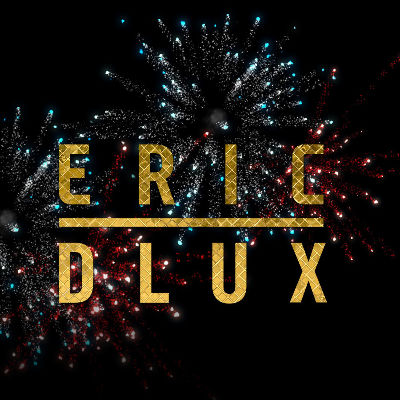 ERIC DLUX, Saturday, December 29th, 2018