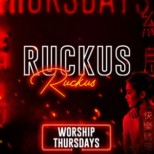 RUCKUS, Thursday, June 6th, 2019