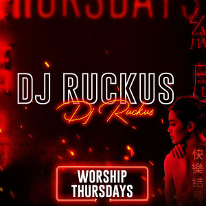 DJ RUCKUS, Thursday, July 18th, 2019