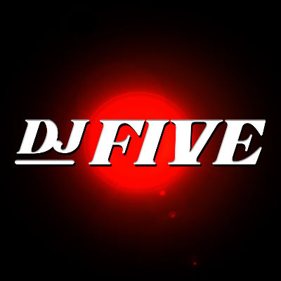 DJ FIVE, Friday, July 19th, 2019