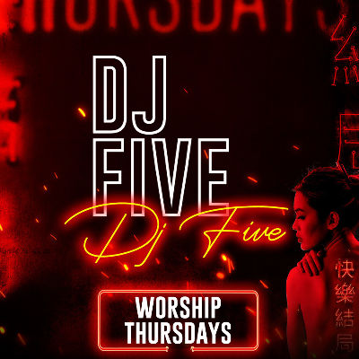 DJ FIVE, Thursday, August 8th, 2019