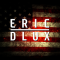 LABOR DAY WEEKEND: ERIC DLUX
