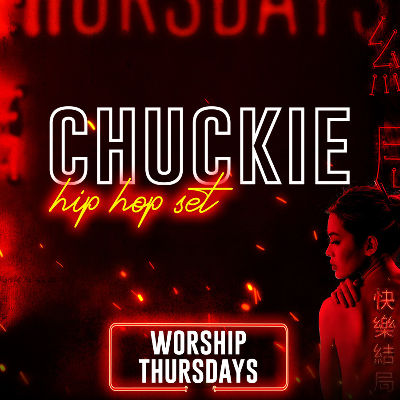 CHUCKIE, Thursday, August 22nd, 2019