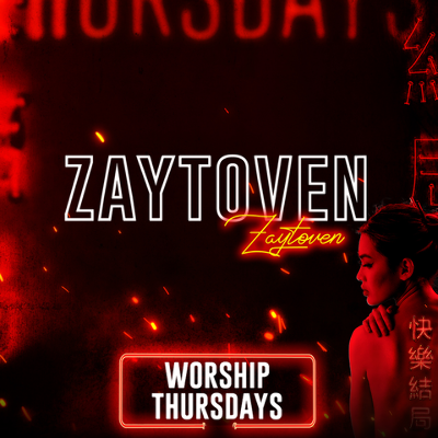 ZAYTOVEN, Thursday, October 24th, 2019