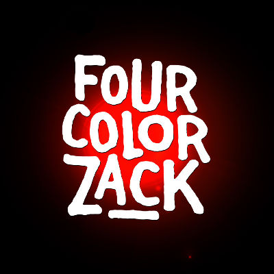 FOUR COLOR ZACK, Friday, October 25th, 2019