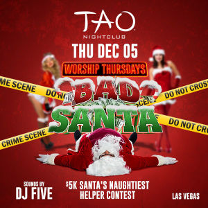 BAD SANTA: DJ FIVE, Thursday, December 5th, 2019
